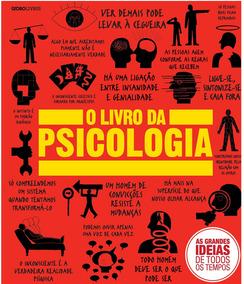 O Livro Da Psicologia As Grandes Ideias De Todos Os Tempos