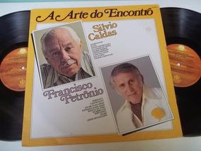 Lp Vinil Silvio Caldas Francisco Petronio A Arte Do Encontro