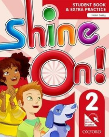 Shine On! 2 Students Book With Online Practice Pack