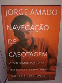 Navegação De Cabotagem - Jorge Amado