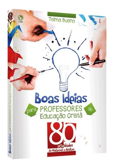 Livro Boas Ideias Para Professores De Educação Cristã