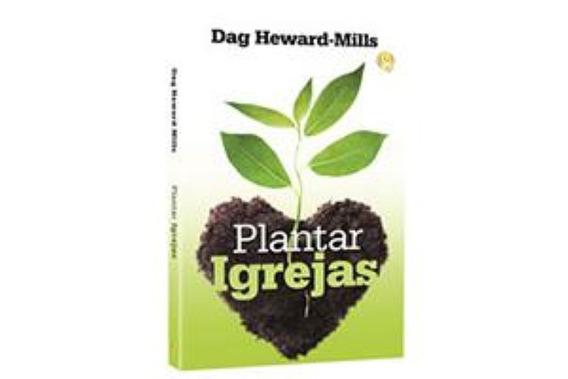 Livro Dag Heward - Plantar Igrejas