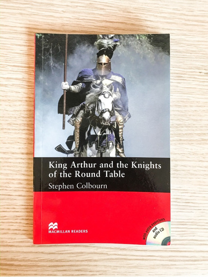 Livro Ingles King Arthur And The Knights Of The Round Table