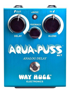 Way Huge Aqua Puss Whe 701 Delay Efecto Origen Usa - Oddity
