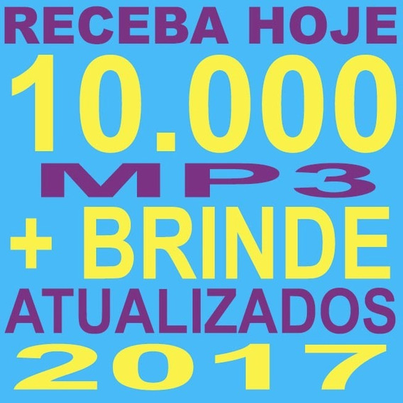 Receba Hoje Dj 10 Mil Músicas + Brinde E Atualização Grátis