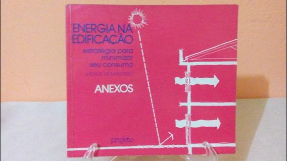 Energia Edificação Estratégia Consumo Anexo - Lúcia Mascaro