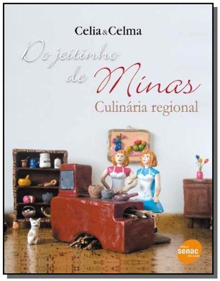 Do Jeitinho De Minas: Culinaria Regional