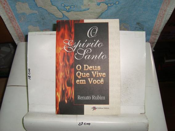 Livro - O Espírito Santo - O Deus Que Vive Em Você