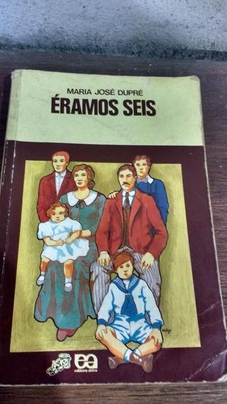 Livro: Éramos Seis - Maria Jose Dupré