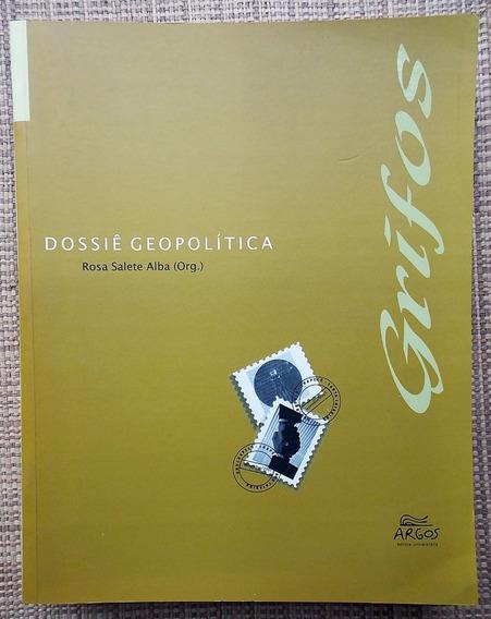 Livro Dossiê Geopolítica - Rosa Salete Alba