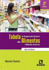 Livro Tabela De Composição Química Dos Alimentos E Medidas