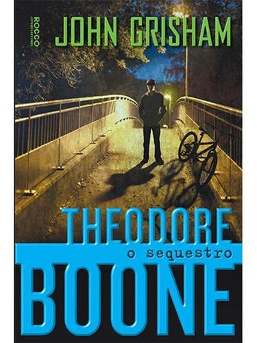 Imagem 1 de 1 de theodore Boone - O Sequestro