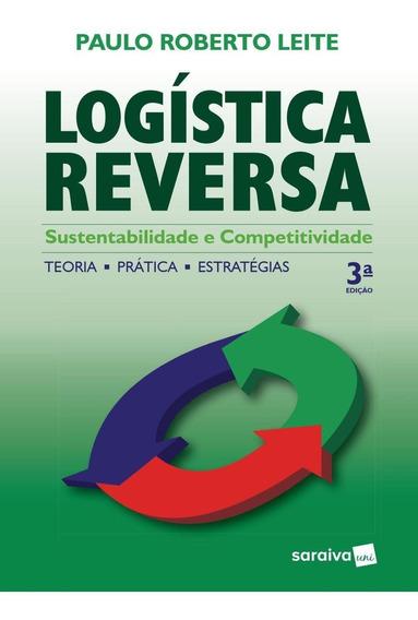 Logística Reversa - Sustentabilidade E Competitividade - 3â