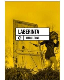 Laberinta - El Libro De Poesía De Maru Leone