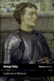 Guillermo El Mariscal, Georges Duby, Alianza