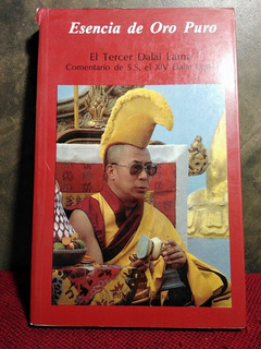 Esencia De Oro Puro. El Tercer Dalai Lama. [cun]