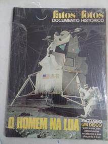 Revista Fatos E Fotos - O Homem Na Lua - 1969 (sem Disco)