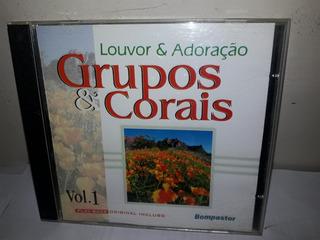 Cd Grupo Corais Louvor & Adoração Vol.1 Incl.play Back