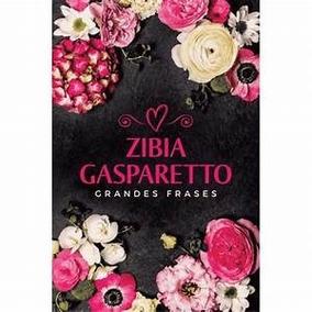 Livro Grandes Frases Zibia Gasparetto