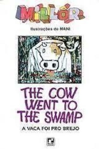 The Cow Went To The Swamp - A Vaca Que F Millôr Fernandes