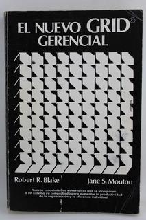 L1073 Robert R Blake -- El Nuevo Grid Gerencial