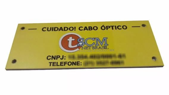 Plaqueta Placa Identificação Cuidado Fibra Óptica 1200 Und