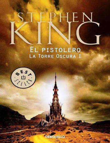 Libro: La Torre Oscura 1 - El Pistolero / Stephen King