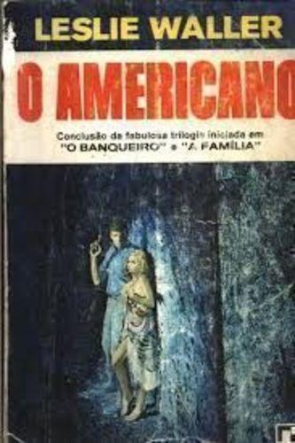 Livro O Americano : Literatura Estrangeira Leslie Waller