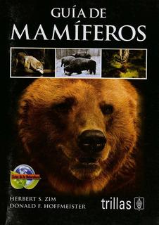 Guía De Mamíferos Serie: Guías De La Naturaleza Trillas