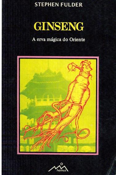 Livro Ginseng A Era Mágica Do Oriente