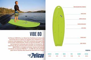 Paddle Board Pelican Vibe