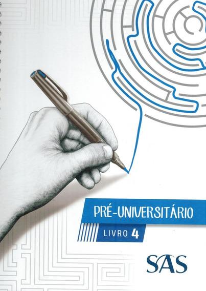 Livro Pré-universitário - Livro 4 - 2017 - 8ª Edição - Sas