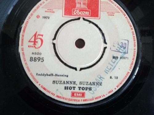Vinilo Single De Hot Tops - Suzanne Suzanne ( P162