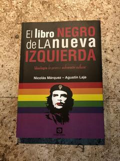El Libro Negro De La Nueva Izquierda.