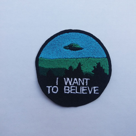 Parche Bordado The X- Files I Want To Believe