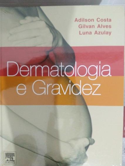 Livro - Dermatologia E Gravidez Azulay