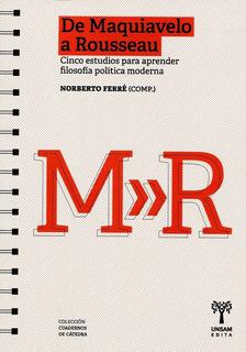 De Maquiavelo A Rousseau, Norberto Ferre, Unsam