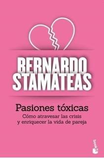 Pasiones Toxicas - Stamateas Bernardo