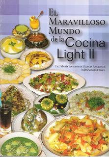 El Maravilloso Mundo De La Cocina Light Ii / María Ciancia