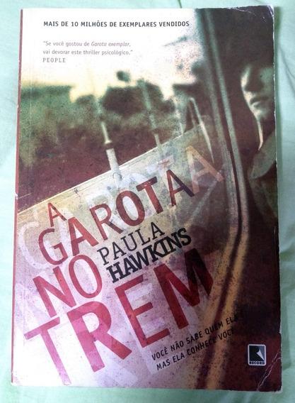 Livro A Garota No Trem Paula Hawkins