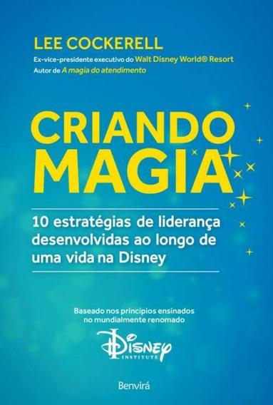 Criando Magia - 10 Estrategias De Lideranca Desenvolvidas