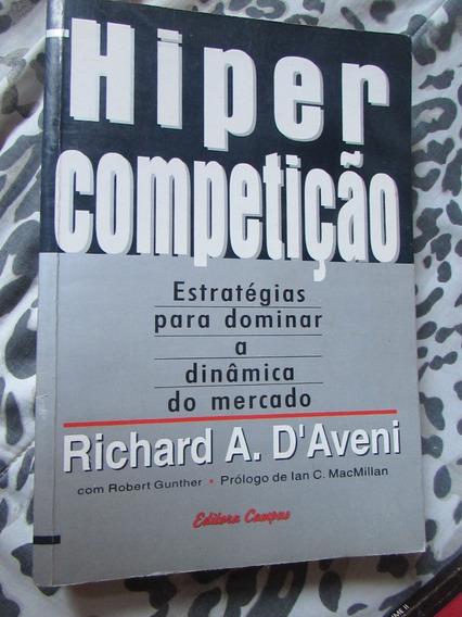 Hipercompetição Estratégias Para Dominar Richard A. D