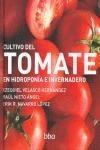 Cultivo Del Tomate, El. En Hidroponia E Invernadero Nieto