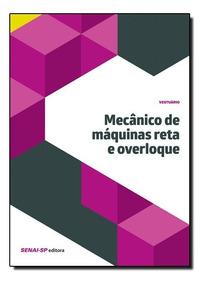 Mecânico De Máquinas Reta E Overloque - Coleção Vestuár