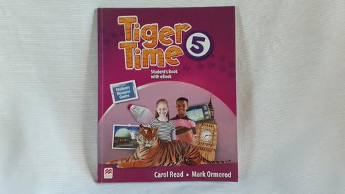 Tiger Time 5 Students Book Read / Ormerod Macmillan