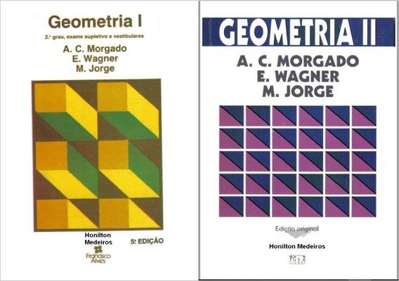 Geometria Plana - Volumes | E ||- A.c Morgado- Livro Digital