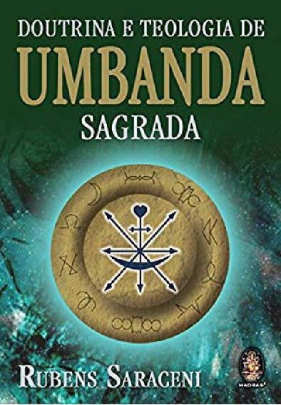 Livro Doutrina E Teologia De Umbanda Sagrada