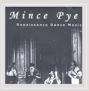 Cd : Mince Pye - Renaissance Dance Music