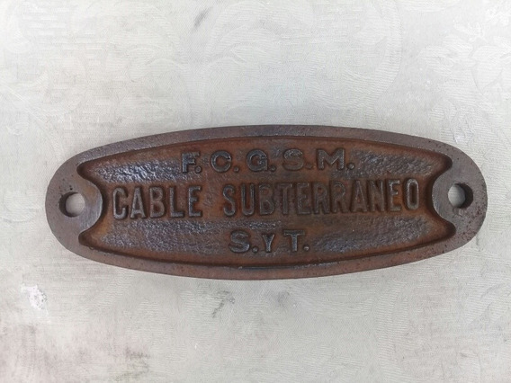 Placa Antigua Ferrocarril - Fngsm - Cable Subterráneo