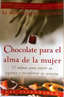 Chocolate Para El Alma De La Mujer Kay Allenbaugh
